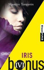Iris: Der Comic zum Roman »Ascheträume«