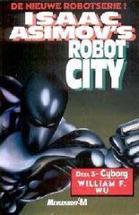 Isaac Asimov's Robot City 3: Cyborg