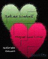 Ist es Liebe?: Miguel und Linus