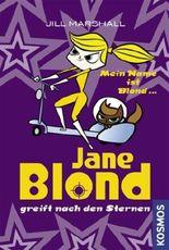 Jane Blond greift nach den Sternen