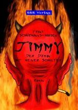 Jimmy - Der Dämon auf meiner Schulter