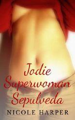 Jodie Superwoman Sepulveda