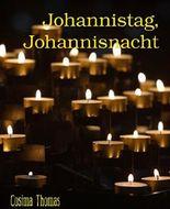 Johannistag, Johannisnacht