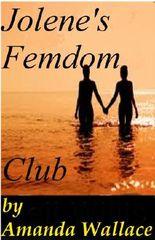 Jolene's Femdom Club (The Backpacker Series Book 4)