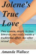 Jolene's True Love (Jolene and the back packers)