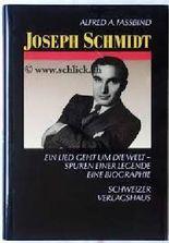 Joseph Schmidt. Ein Lied geht um die Welt. Spuren einer Legende. Eine Biographie. (ATL 6664)