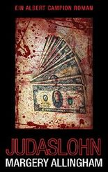 Judashlohn: Ein Albert Campion Roman