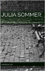 Julia Sommer: Meine unglaubliche Geschichte von unterwegs