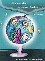 Julius und der verrückte Zauberstift (German Edition)