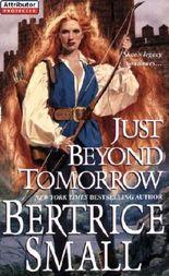 Just Beyond Tomorrow: Skye's Legacy Series, Book 5 (Brava historical romance)