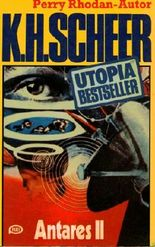 K.H.Scheer-UTOPIA BESTSELLER Taschenbuch 12, Antares II (..Perry Rhodan-Autor)