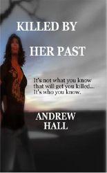 KILLED BY HER PAST (Tallulah Drew Novels)