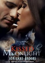 KISSED by MOONLIGHT (Wild Hunt Book 1)