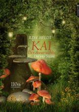 Kai, der Auserwählte: Die vier Steine