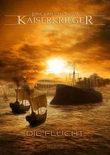 Kaiserkrieger - Die Flucht