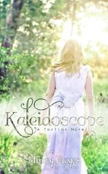 Kaleidoscope (Faylinn Book 1)