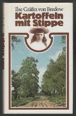Kartoffeln mit Stippe : Eine Kindheit in der märkischen Heide.