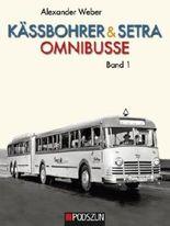 Kässbohrer&Setra Omnibusse, Band 1