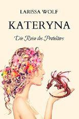Kateryna - Die Reise des Protektors