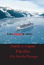 Kates Urlaub in Alaska: Die Inside Passage
