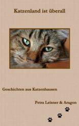 Katzenland ist überall (Geschichten aus Katzenhausen)