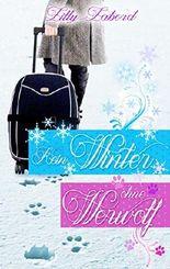 Kein Winter ohne Werwolf: Paranormale Romanzen #3