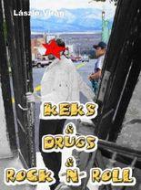 Keks & Drugs & Rock 'n' Roll