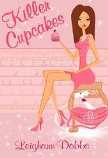 Killer Cupcakes (Lexy Baker Bakery Cozy Mystery Series Book 1)