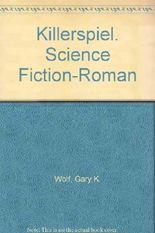 Killerspiel. Science Fiction-Roman