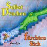 Kinderbuch: Selbst Drachen fürchten sich (prinzessinnen)