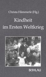 Kindheit im Ersten Weltkrieg