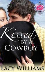 Kissed by a Cowboy: an Inspy Kisses novella