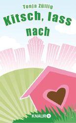 Kitsch, lass nach!: Eine romantische Geschichte aus Zürich (Neobooks)