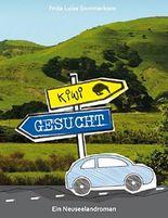 Kiwi gesucht: Ein Neuseelandroman