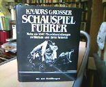 Knaurs Grosser Schauspielführer