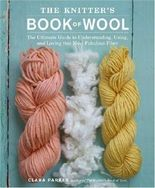 Knitter's Book of Wool, The by Clara Parkes (2009) Hardcover