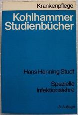 Kohlhammer Studienbücher Krankenpflege - Spezielle Infektionslehre (Kohlhammer Studienbücher)