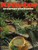 Kräuter in Garten und Küche