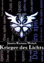 Krieger des Lichts: Dum spiro spero