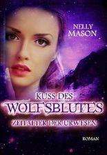 Kuss des Wolfsblutes: Zeitalter der Urwesen