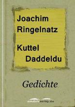 Kuttel Daddeldu: Gedichte