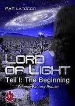 LORD OF LIGHT - The Beginning