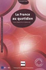 La France au quotidien – Neuauflage