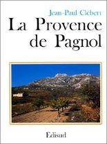 La Provence de Pagnol (French Edition)