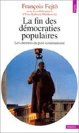 La fin des démocraties populaires - Les chemins du post-communisme