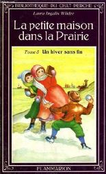 La petite maison dans la prairie. tome 5 : un hiver sans fin