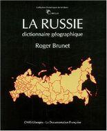 La russie : dictionnaire géographique
