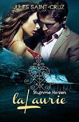 LaLaurie - Stumme Herzen | Erotischer Liebesroman