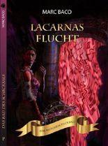 Lacarnas Flucht (Das Rad des Schicksals)