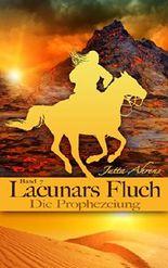 Lacunars Fluch - Die Prophezeiung